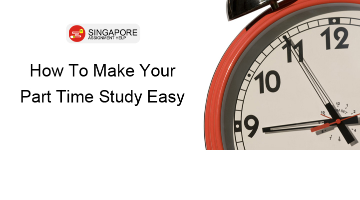 How To Make Your Part Time Study Easy