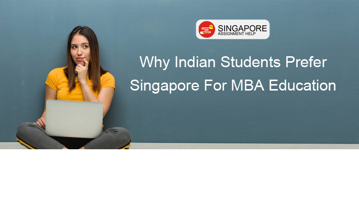 Why Indian Students Prefer Singapore For MBA Education