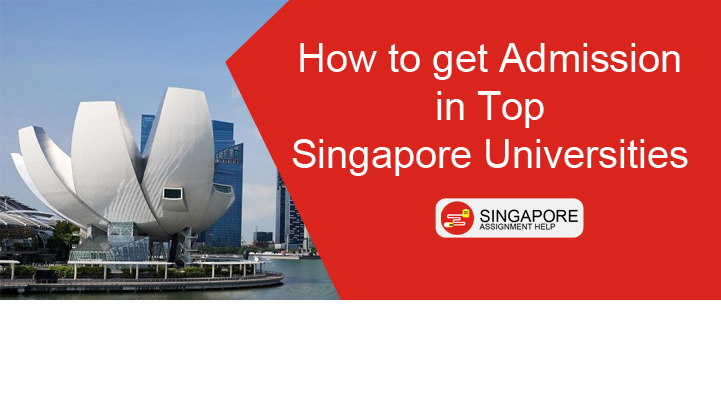 how to get admission in top singapore university