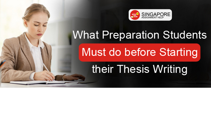 What Preparation Students Must do before Starting their Thesis Writing