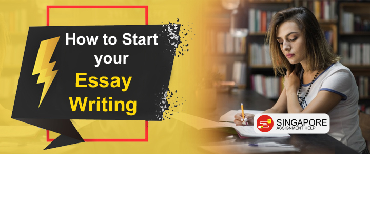 How to Start your Essay Writing