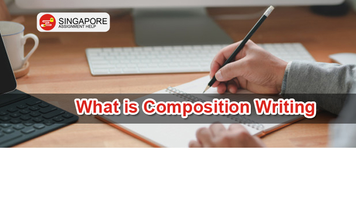 What is Composition Writing