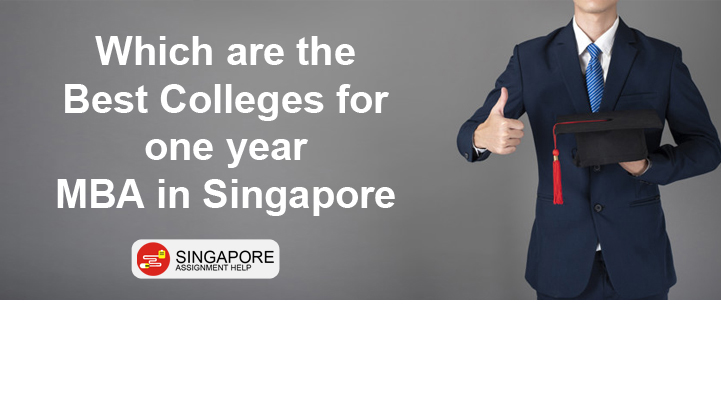 Which are the best colleges for one year MBA in Singapore