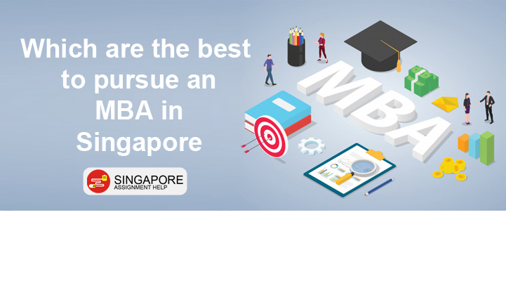 Which are the best universities to pursue an MBA in Singapore