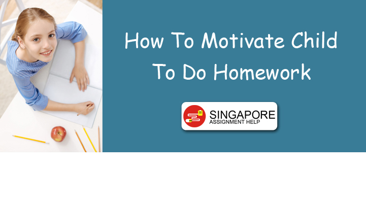 How To Motivate Child To Do Homework