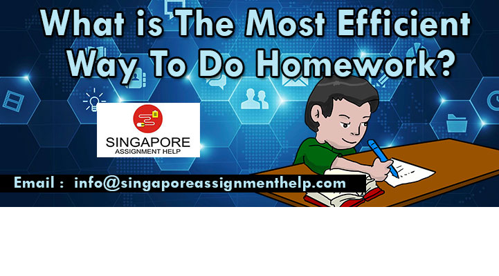 What is The Most Efficient Way To Do Homework?