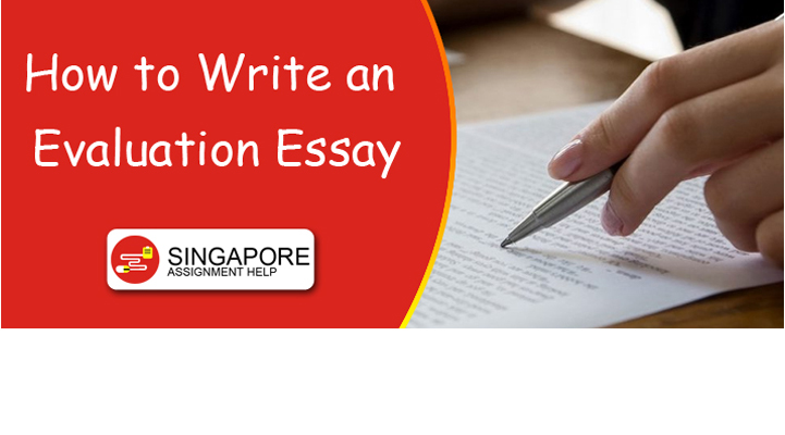 Help with writing an evaluation essay
