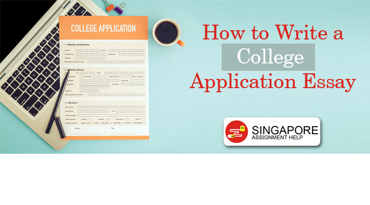 How to Write a College Application Essay?