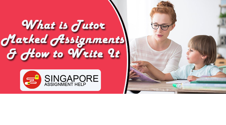 What is Tutor Marked Assignments & How to Write It