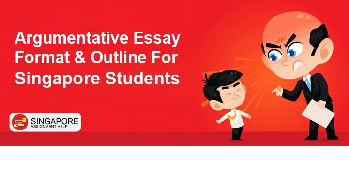 Argumentative Essay Format singapore