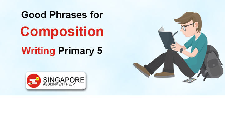 Good Phrases for Composition Writing Primary 5
