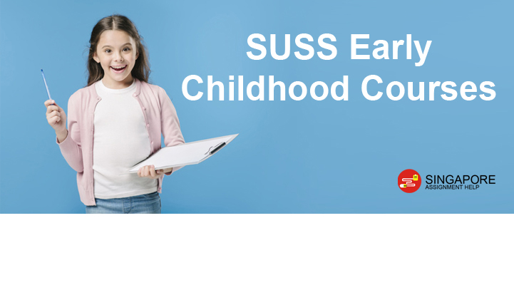 SUSS Early Childhood Courses
