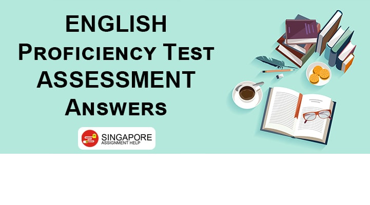English Proficiency Test Assessment Answers