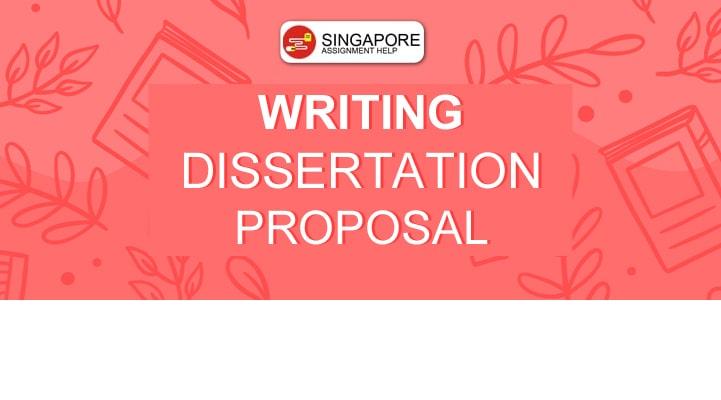 Writing Dissertation Proposal