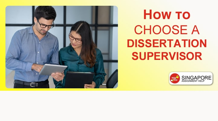 How to Choose a Dissertation Supervisor