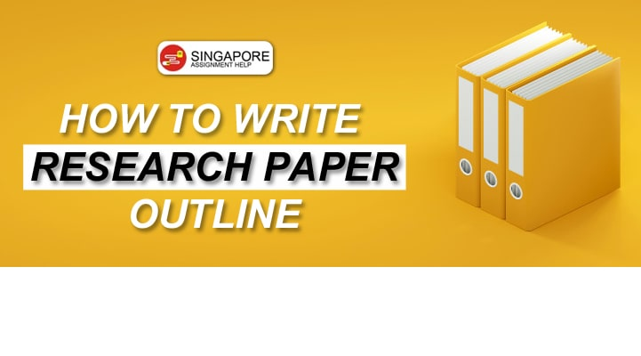 How to Write Research Paper Outline