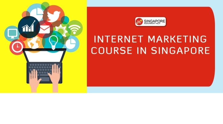 Internet Marketing Course in Singapore