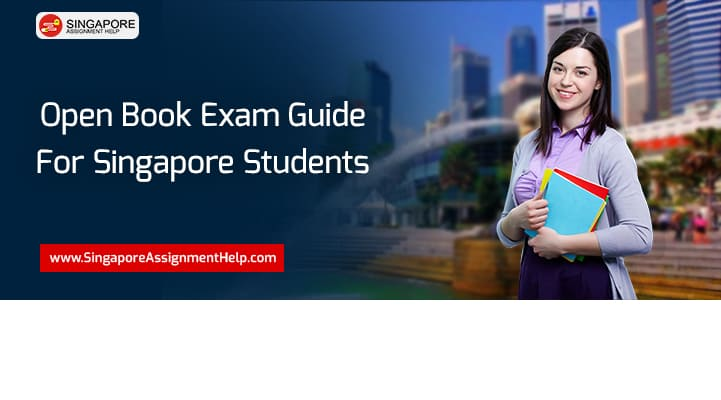 Open Book Exam Guide For Singapore Students