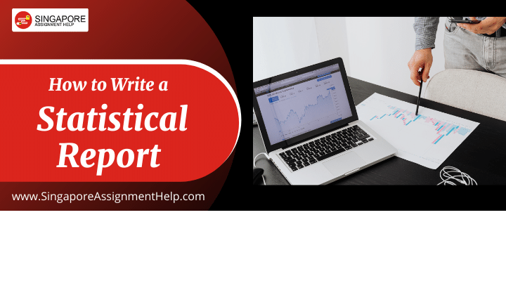How to Write a Statistical Report