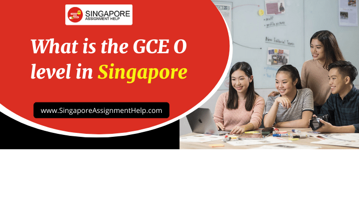 What is the GCE O level in Singapore
