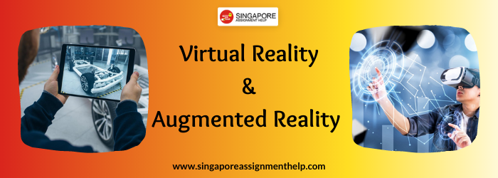 Virtual Reality and Augmented Reality(MTD369) SUSS Assignment Sample Singapore